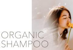 ヒトに優しくサスティナブル。オーガニックシャンプーで夏の髪・地肌すっきり